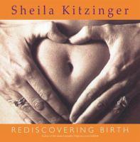 Rediscovering Birth