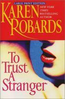 To Trust A Stranger