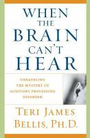 When the Brain Can't Hear