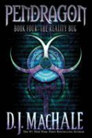 Pendragon: Book Four: The Reality Bug