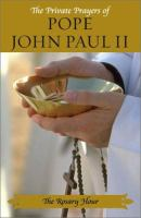 The Private Prayers of Pope John Paul II