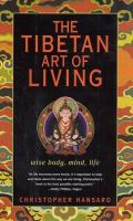 The Tibetan Art of Living