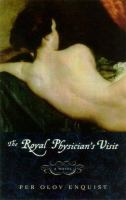 The Royal Physician's Visit