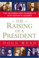 The Raising of A President
