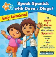 Speak Spanish with Dora & Diego!