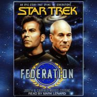 Star Trek: Federation (abridged)