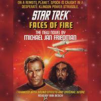 Star Trek: Faces of Fire (abridged)