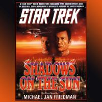 Star Trek: Shadows on the Sun (abridged)
