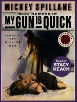 My Gun Is Quick (abridged)