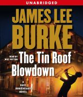 The Tin Roof Blowdown