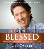 Good, Better, Blessed