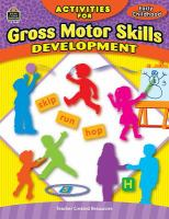 Activities for gross motor skill development