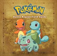 Pokémon : Kanto Region field guide.