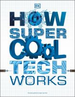 How super cool tech works.