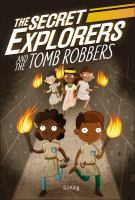 The Secret Explorers and the Tomb Raiders