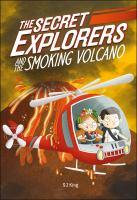 Secret Explorers and the Smoking Volcano