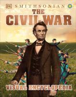 The Civil War Visual Encyclopedia