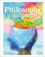 Philosophy : a visual encyclopedia