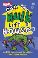 Can the Hulk Lift A House?