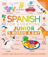 Spanish for everyone : junior : 5 words a day.