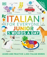 Italian for everyone : junior : 5 words a day.