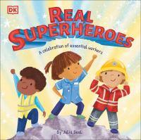 Real superheroes1 volume (unpaged) : color illustrations ; 25 cm.