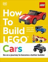 How To Build Lego Cars: Go On A Journey To Become A Better Builder
