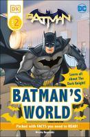 Batman's World