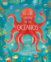 La vida secreta de los oceanos