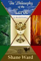 The Philosophy of the Tarot for the 21st Century