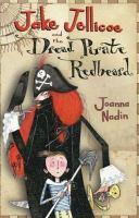 Jake Jellicoe and the Dread Pirate Redbeard