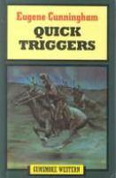 Quick Triggers