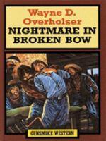 Nightmare in Broken Bow