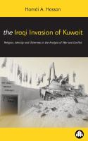 The Iraqi Invasion of Kuwait
