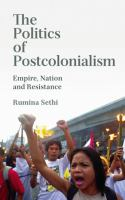 The Politics of Postcolonialism