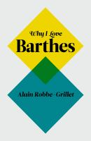 Why I Love Barthes