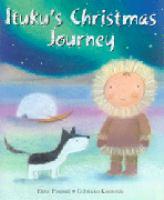 Ituku's Christmas Journey