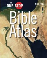 The One-stop Bible Atlas