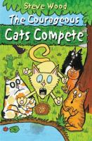 The Courageous Cats Compete