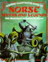 Usborne Illustrated Guide to Norse Myths & Legends