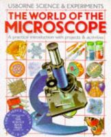 The World of the Microscope