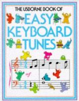 The Usborne Book of Easy Keyboard Tunes