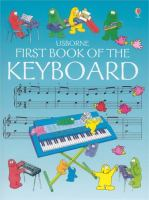 The Usborne First Book of the Keyboard