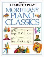 More Easy Piano Classics