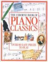 The Usborne Book of Piano Classics