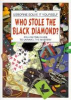 Who Stole the Black Diamond?
