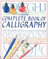 Usborne Complete Book of Caliigraphy