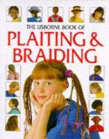 The Usborne Book of Hair Braiding