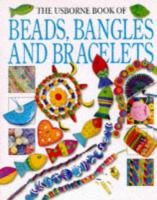 The Usborne Book of Beads, Bangles and Bracelets