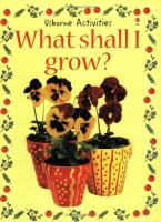 What Shall I Grow?